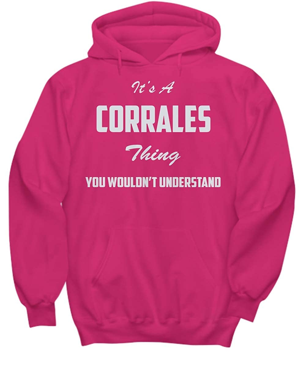 baken Its A Corrales Thing You Wouldnt Understand Hoodie