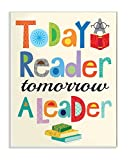 The Kids Room by Stupell Stupell Home Décor Today a Reader Tomorrow a Leader Wall Plaque Art, 10 x 0.5 x 15, Proudly Made in USA