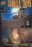 El Caballo de Troya, Ron Fontes, 0822579707