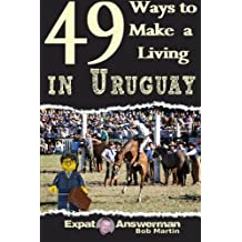49 Ways to Make a Living in Uruguay
