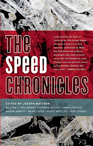 Image of The Speed Chronicles (Akashic Drug Chronicles)