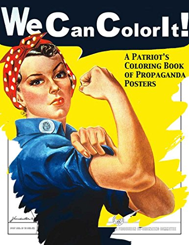 We Can Color It! A Patriot's Coloring Book