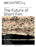 OnCurating Issue 23: the Future of Short Film, John Canciani, 1499275390
