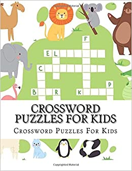 Crossword Puzzles For Kids Large Print Jumbo Book Of Crosswords Ages 4 8 9781979295802 Amazon Books