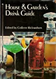 House and Garden Drink Guide, Collette richardson, 0671213822