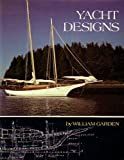 Yacht Designs, William Garden, 0877420661