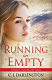 Running on Empty (Thicker than Blood series Book 4)
