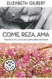 Come, reza, ama (BEST SELLER)