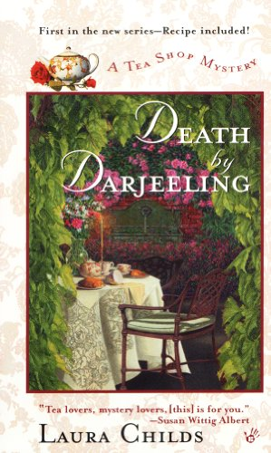 Death by Darjeeling (Tea Shop Mysteries Book 1) by [Childs, Laura]