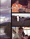 Arctic Gardens, Harvard G. Ayers and Landon Pennington, 0984394710