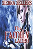 The Family Ladro, Sierra Sellers, 1478386762