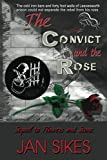 img - for The Convict and the Rose book / textbook / text book