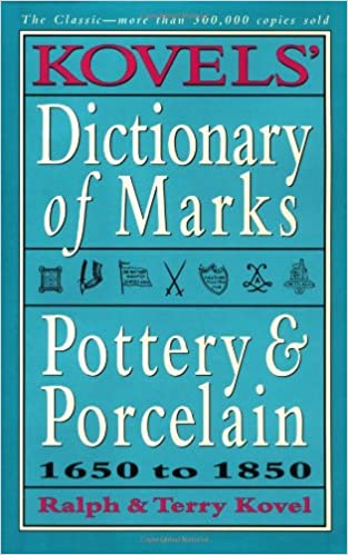 kovels new dictionary of marks pottery and porcelain 1850 to present