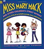img - for By Joanna Cole Miss Mary Mack and Other Children's Street Rhymes (Paperback) April 25, 1990 book / textbook / text book