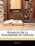 Elements de La Philosophie de Newton