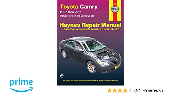 Toyota camry avalon and lexus es 350 2007 2011 repair manual toyota camry avalon and lexus es 350 2007 2011 repair manual haynes repair manual haynes 0038345920097 amazon books fandeluxe Choice Image
