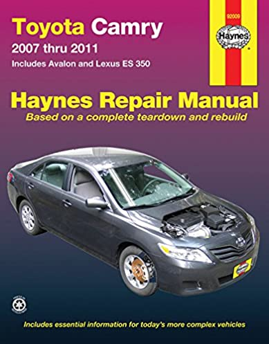 toyota camry avalon and lexus es 350 2007 2011 repair manual rh amazon com 2011 toyota camry xle v6 owners manual 2011 toyota camry repair manual pdf