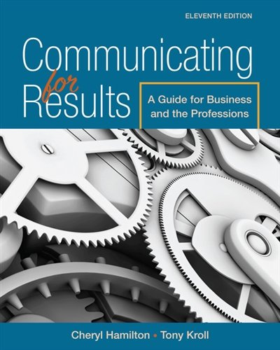 1305280261 - Communicating for Results: A Guide for Business and the Professions