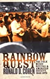 Rainbow Quest, Ronald D. Cohen, 1558493484