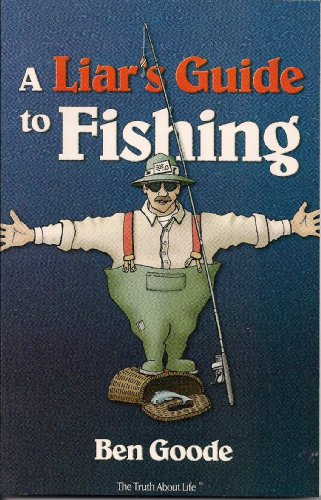 Liar's Guide to Fishing