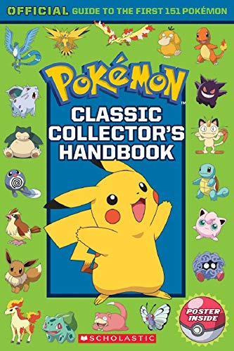 Classic Collector's Handbook: An Official Guide to the First 151 Pokémon (Pokémon) (Hands On Problem Solving Activities For Middle School)