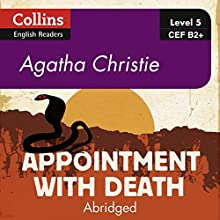 Appointment with Death: B2+ Collins Agatha Christie ELT Readers Audiobook by Agatha Christie Narrated by Roger May