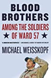 Blood Brothers, Michael Weisskopf, 0805086609