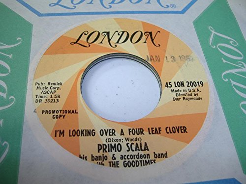 (PRIMO SCALA 45 RPM I'm Looking Over a Four Leaf Clover / Powder Your Face with Sunshine)