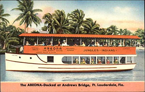 The ABEONA - Docked at Andrews Bridge Fort Lauderdale, Florida Original Vintage Postcard - Andrews Bridge