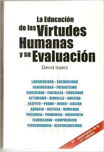 Educacion De Las Virtudes Humanas Y Su Evaluacion David Isaacs Minos Iii Milenio Books