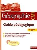 Image de Géographie CM1 : Guide pédagogique, programme 2008