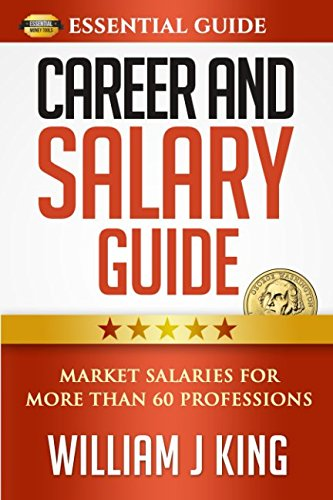 Career And Salary Guide: Market Salaries For Over 60 Professions (Essential Guide) pdf
