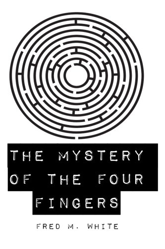 Download The Mystery of the Four Fingers pdf