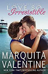 Love So Irresistible (The Lawson Brothers Book 3)