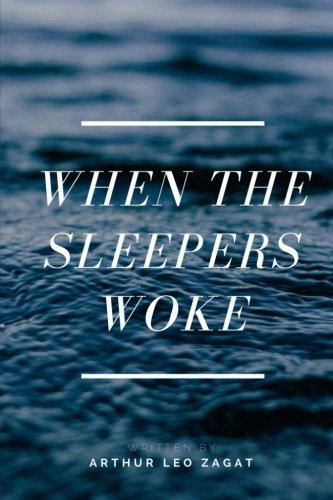 When the Sleepers Woke