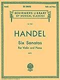 SIX (6) SONATAS VIOLIN PIANO (Schirmer's Library of Musical Classics)