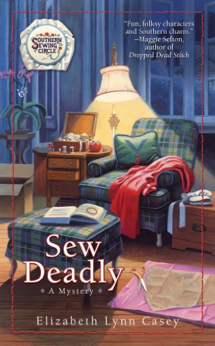 (Sew Deadly (Southern Sewing Circle Mystery Book 1))