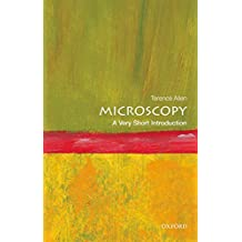 Microscopy: A Very Short Introduction (Very Short Introductions)