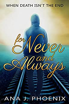 For Never and Always by [Phoenix, Ana J.]