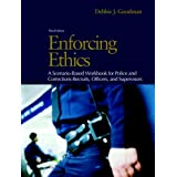 Enforcing Ethics: A Scenario-Based Workbook for Police and Corrections Recruits and Officers Value Package (Includes Reputable Conduct: