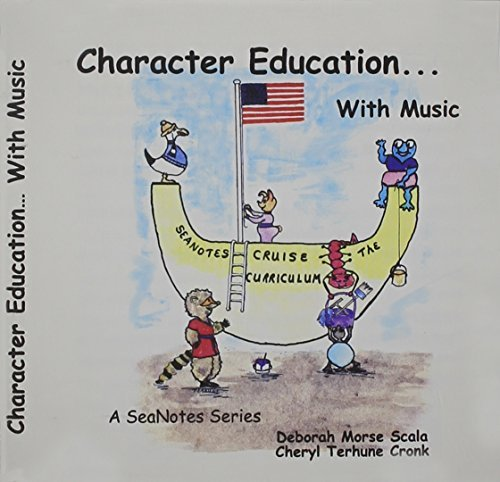 Character Education With Music by Cheryl Terhune Cronk (2006-04-18)