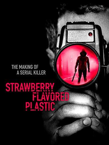 (Strawberry Flavored Plastic)