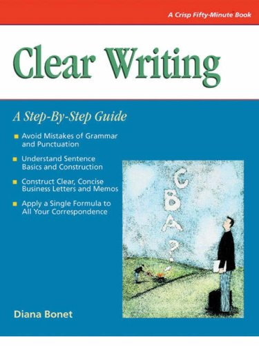 Clear Writing: A Step-By-Step Guide (A Fifty-Minute Series (Clear Writing)