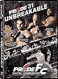 Pride FC Fighting Championships: Pride 31 Unbreakable