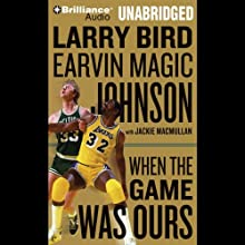 When the Game Was Ours  Audiobook by Larry Bird, Earvin