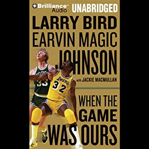 When the Game Was Ours Audiobook