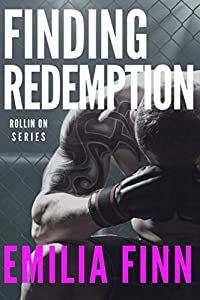 Finding Redemption (Rollin On)