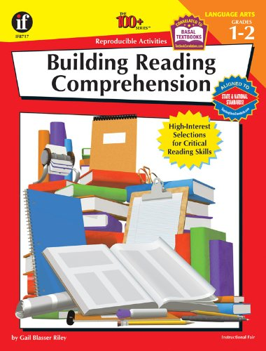 The 100+ Series Building Reading Comprehension, Grade 1-2: High-Interest Selections for Critical Reading Skills