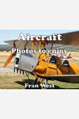 Aircraft: Photos to enjoy (a children's picture book) Kindle Edition