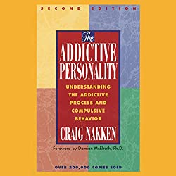 The Addictive Personality